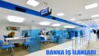 Banka İş İlanları