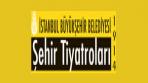 İstanbul Şehir Tiyatroları İş Başvurusu