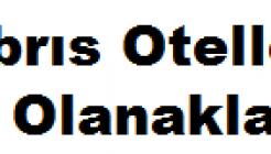 Kıbrıs Otelleri İş Başvurusu