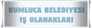 Kumluca Belediyesi İş Başvurusu