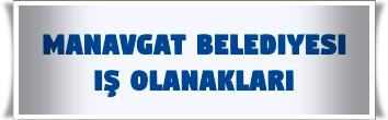 Manavgat Belediyesi İş Başvurusu