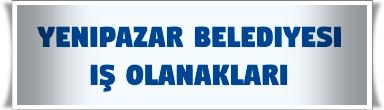 Yenipazar Belediyesi İş Başvurusu
